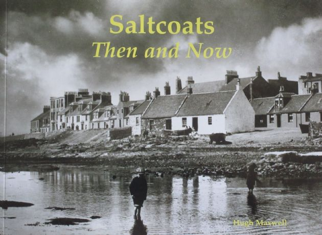 Saltcoats Then and Now, by Hugh Maxwell